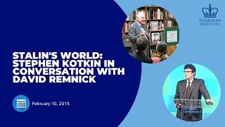 Stalin's World: Stephen Kotkin in Conversation with David Remnick
