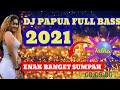Download Lagu Dj papua full bass 2021 Mp3 Free