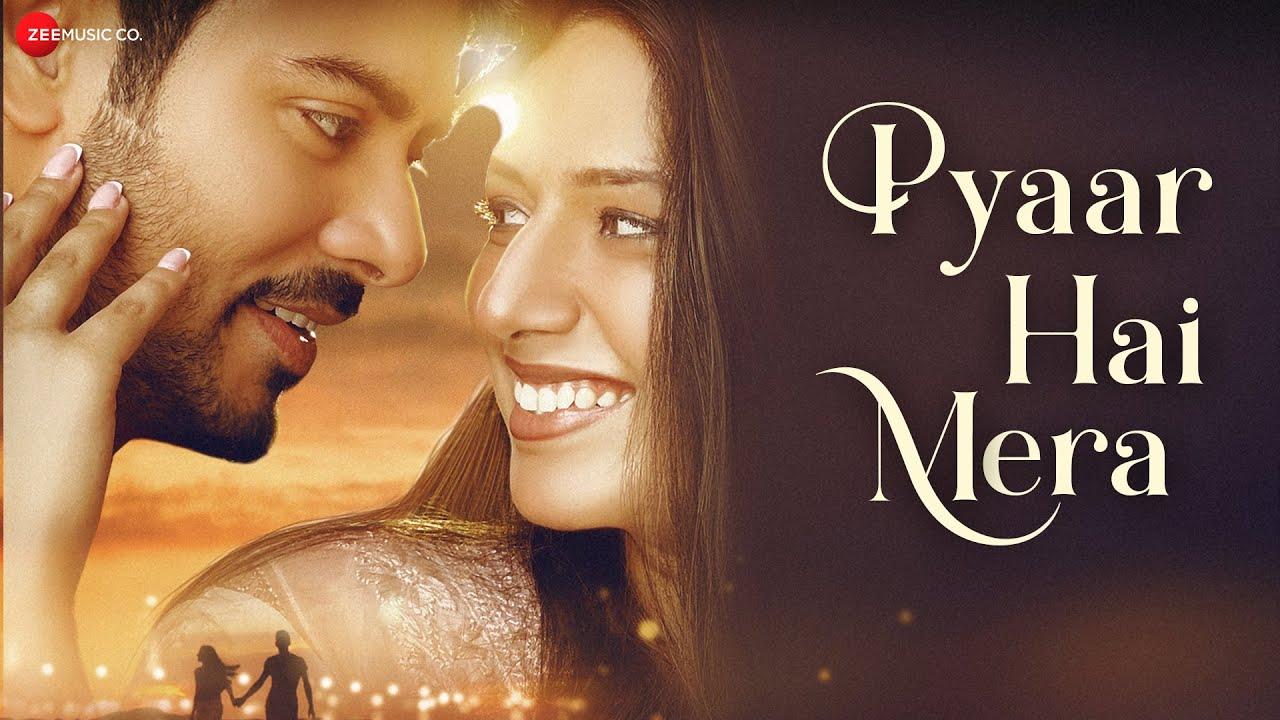 PYAAR HAI MERA LYRICS - Priyankit Jaiswal