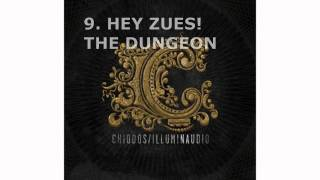 Chiodos - #9 Hey Zues! The Dungeon - Illuminaudio (2010)
