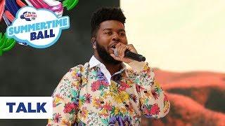 Khalid – 'Talk'   Live at Capital's Summertime Ball 2019