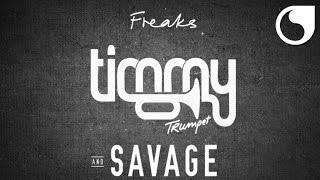 Gambar cover Timmy Trumpet & Savage - Freaks (Radio Edit)
