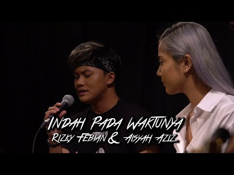 Rizky Febian & Aisyah Aziz - Indah Pada Waktunya #akuStar