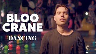 Kadr z teledysku Dancing tekst piosenki Bloo Crane