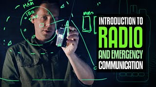 Communications – An Introduction to Radios and Emergency Communication