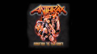 ANTHRAX - Fight ´Em ´Til You Can´t (OFFICIAL TRACK)
