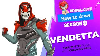 How to draw Vendetta | Fortnite season 9 step-by-step drawing tutorial with coloring page