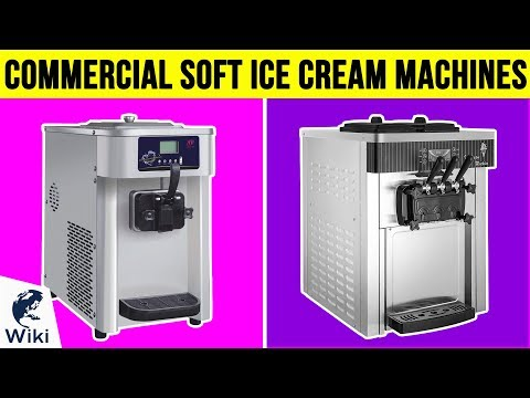 6 Best Commercial Soft Ice Cream Machines 2019