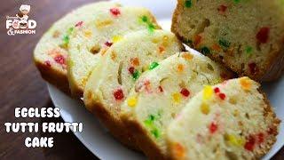 EGGLESS TUTTI FRUTTI CAKE || TUTTI FRUTTI CAKE WITHOUT OVEN || TUTTI FRUTTI CAKE RECIPE