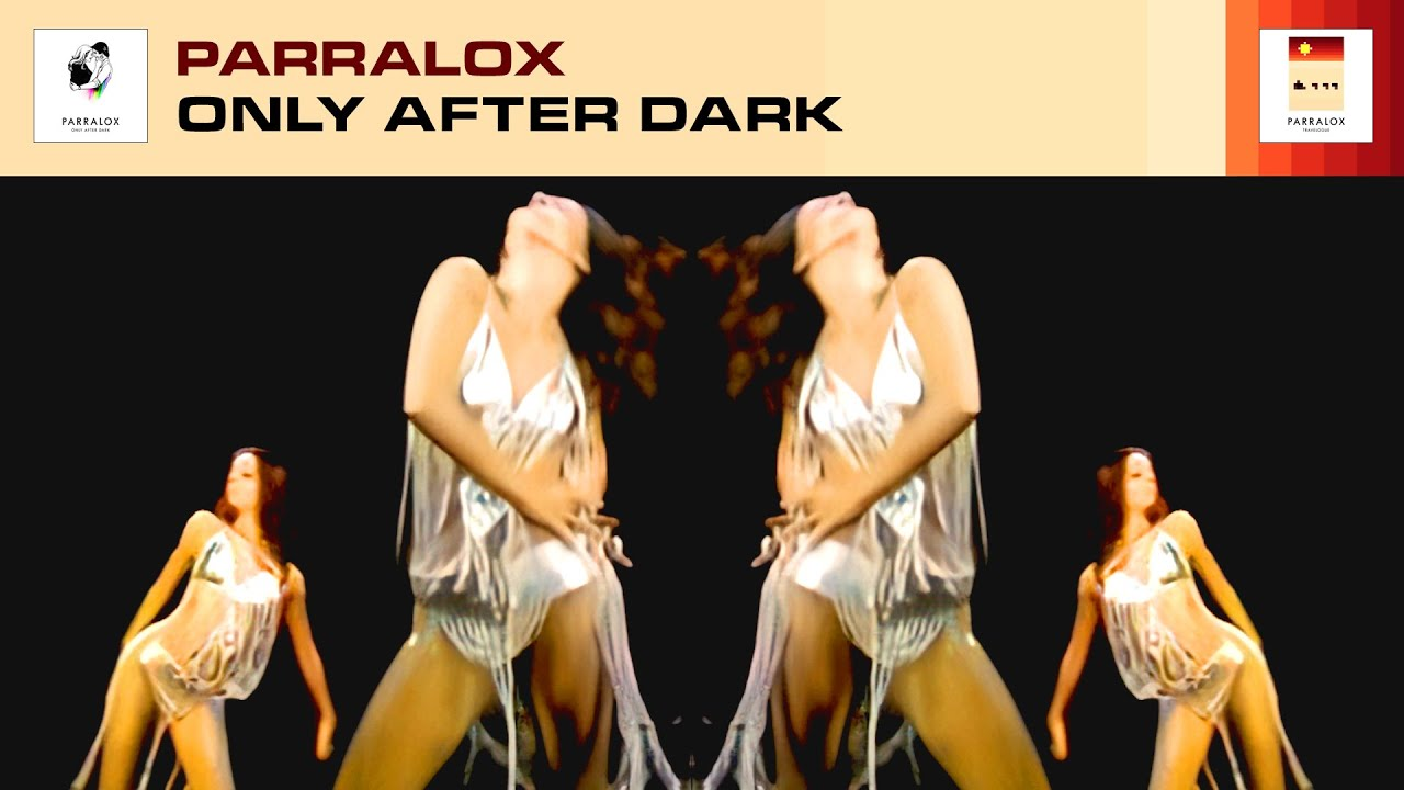 Parralox - Only After Dark (Music Video)