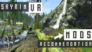 MOD Recommendations for Skyrim VR