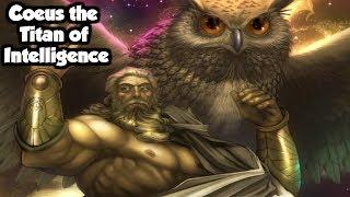 Coeus: The Titan God of Intelligence And Mental Resolve - (Greek Mythology Explained)