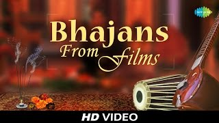 Best of Bhajans From Films | भजन फिल्म से | Bhakti Geet | Video Jukebox