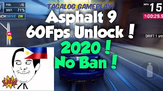 Asphalt 9 60fps Unlock (2020 Latest) -  Tagalog Gameplay No Ban! WORKING 100%