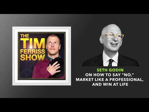 Seth Godin – Market Like a Professional – The Tim Ferriss Show