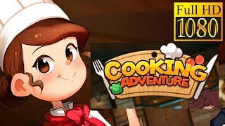Cooking Adventure Game Review 1080P Official Grampus