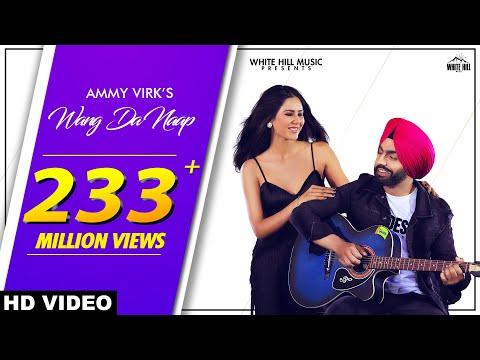 Ammy Virk WANG DA NAAP Official Video Ft Sonam Bajwa Muklawa New Punjabi Song 2019