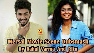 Rahul Varma And Ritu Dubsmash | Mersal Movie Dialogue Dubsmash