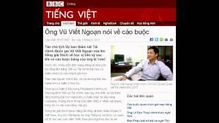 05-08-2011 - BBC Vietnamese - Ông Vũ Viết Ngoạn nói về cáo buộc