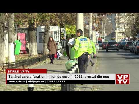 Tânărul care a furat un milion de euro în 2011, arestat din nou