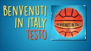 Benvenuti In Italy (Testo Lyrics)   Rocco Hunt