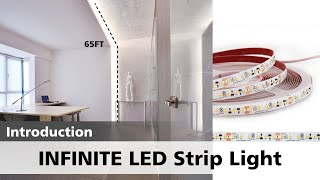 Infinite - Long Run LED Strip Light