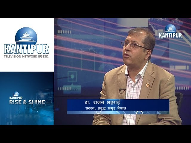 Dr. Rajan Bhattrai interview in Rise & Shine on Kantipur Television