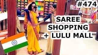 SAREE SHOPPING & LULU MALL | KOCHI DAY | INDIA | TRAVEL VLOG IV