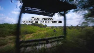 High speed through the bench / FPV Freestyle