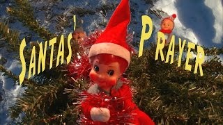 Santas' Prayer a new Christmas song with Baby Jesus, Santa Claus and an animated Elf