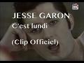 Jesse Garon - C'est lundi (Clip)