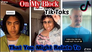 On My Block Tik Toks That You Might Relate To || (SPOILERS)