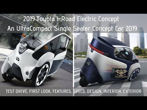 2019 Toyota I-Road Electric Concept | UltraCompact Toyota I-Road | A Single Seater Concept FirstLook