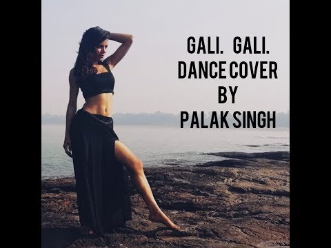 GALI GALI DANCE COVER BY PALAK SINGH