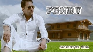 Pendu | Amrinder Gill Feat. Fateh | Judaa 2 | Latest Punjabi