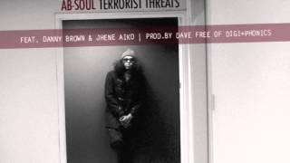 Ab-Soul - Terrorist Threats (Feat. Danny Brown&Jhene Aiko) [Explicit] HD