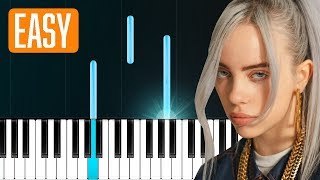 "Billie Eilish   ""lovely"" (with Khalid) 100% EASY PIANO TUTORIAL"