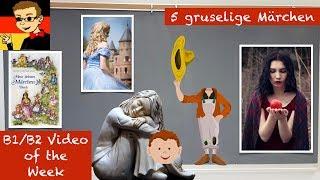 Intermediate German #30: 5 Gruesome Fairy Tales
