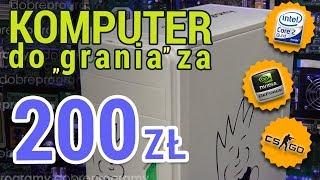 PC Za 200 Zł. Czy Nadaje Się Do Grania?