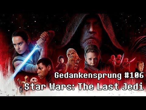 STAR WARS: DIE LETZTEN JEDI ~ Gedankensprung #106 (Podcast)