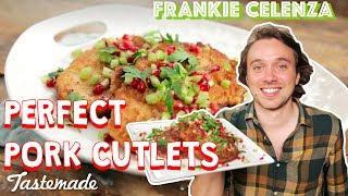 Perfect Pork Cutlets   Frankie Celenza