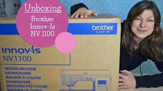 Unboxing Brother Innov-Is NV1100 Nähmaschine   Innovis 1100   Nähen   mommymade