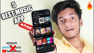 5 Best Music App For Free To Listening Any Music | Better Than Youtube Music & Amazon Prime Music !