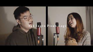 Marion Jola, Rizky Febian   Tak Ingin Pisah Lagi | Cover By Michael Aldi K X Laurensia Leoni