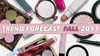 FALL 2017 MAKEUP TREND FORECAST: The NEW Trends + Best Eye/Lip/Face Products | Mariah Leonard