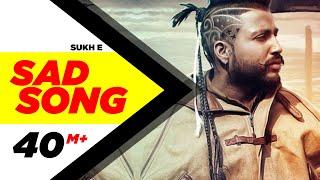 Sad Song  (Full Song)   Sukh-E Muzical Doctorz   Latest Punjabi Song 2016   Speed Records