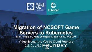 Migration of NCSOFT Game Servers to Kubernetes by Kang Jeongsik