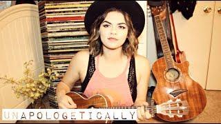 Unapologetically - Original