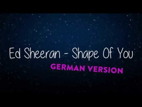 Shape Of You German Version Mp3