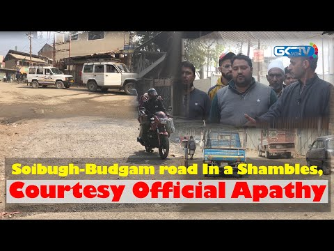 Soibugh-Budgam road In a Shambles, Courtesy Official Apathy
